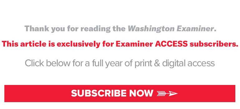 Subscribe to the Washington Examiner